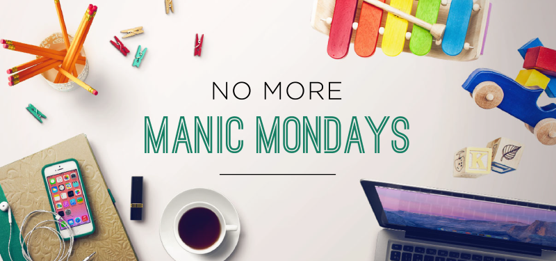 No More Manic Mondays Blog